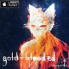 PROUD DAY: Wrongchilde's Gold Blooded is officially out on iTunes!